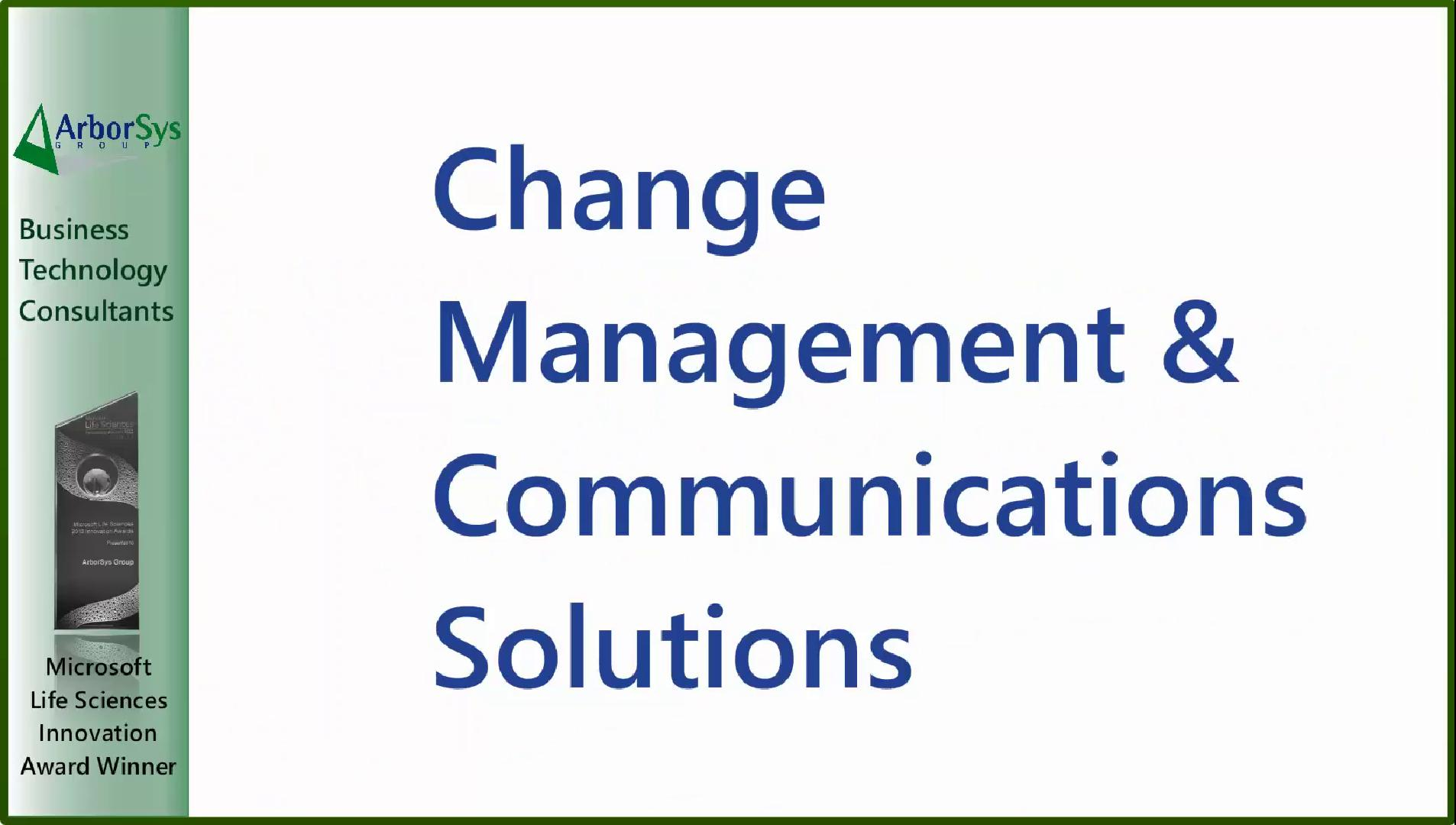 ArborSys Change Management Overview